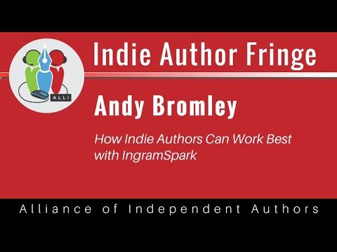 How Indie Authors Can Work Best with IngramSpark: Andy Bromley