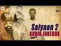 Download Saiyaan 2  - Album Audio Jukebox | Sabar Koti , KS Makhan , Master Saleem ,  Kaler Kanth MP3 song and Music Video