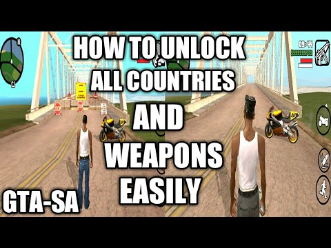 How To Unlock GTA San Andreas All Countries And Weapons
