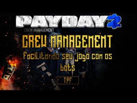 Payday 2 | Dica - Como facilitar seu jogo com os bots (AI) [Crew Management] (PT-BR)