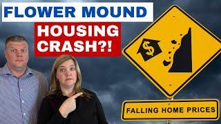 Flower Mound Housing Market Crash in 2021?