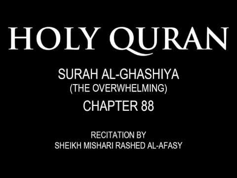 HOLY QURAN: SURAH AL-GHASHIYA (THE OVERWHELMING) CHAPTER 88