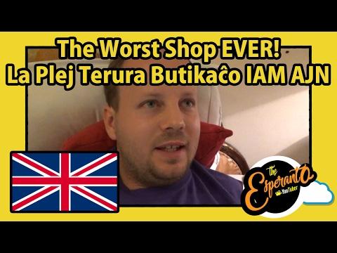 The Worst Shop EVER! | La Plej Terura Butikaĉo IAM AJN