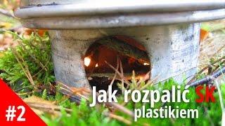 Poradnik Survival Kettle - jak rozpalić ognień, gdy jest mokro (plastik)