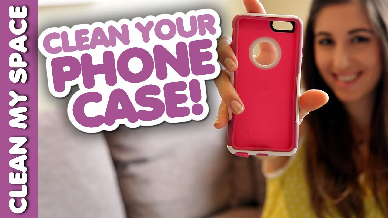 how to clean a phone case clean my space youtube. Black Bedroom Furniture Sets. Home Design Ideas