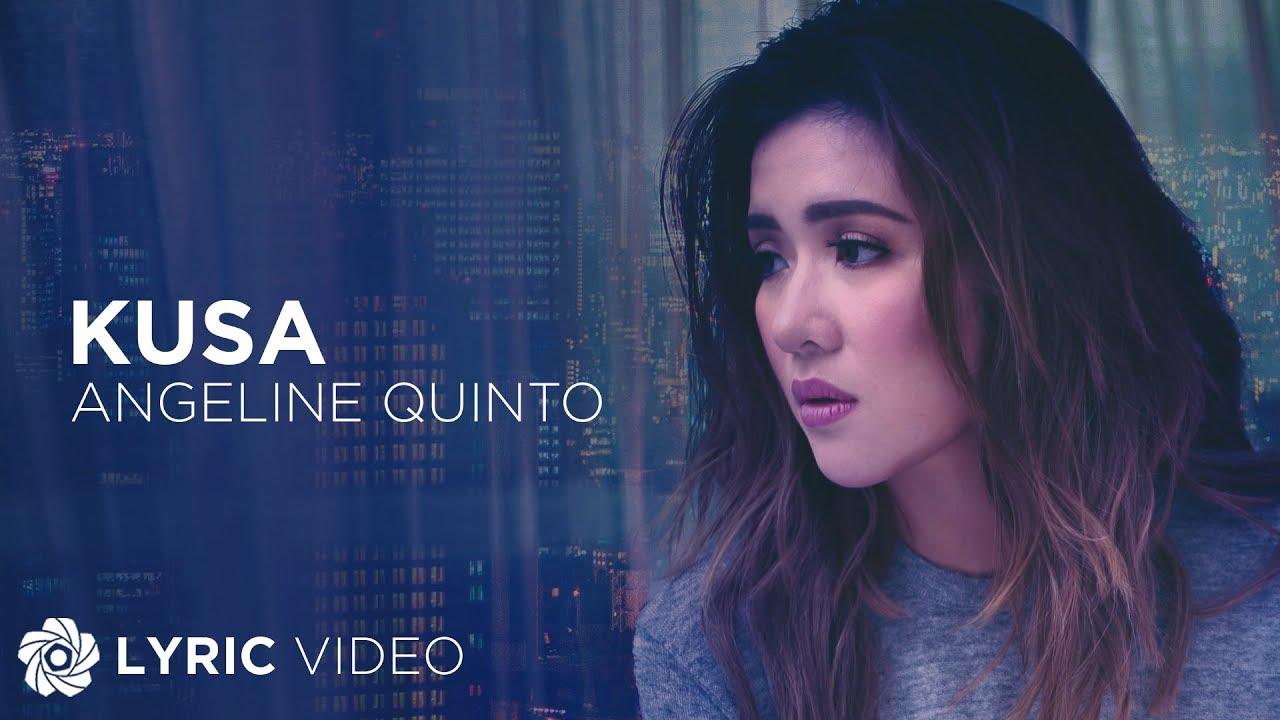 Download Kusa - Angeline Quinto (Lyrics)