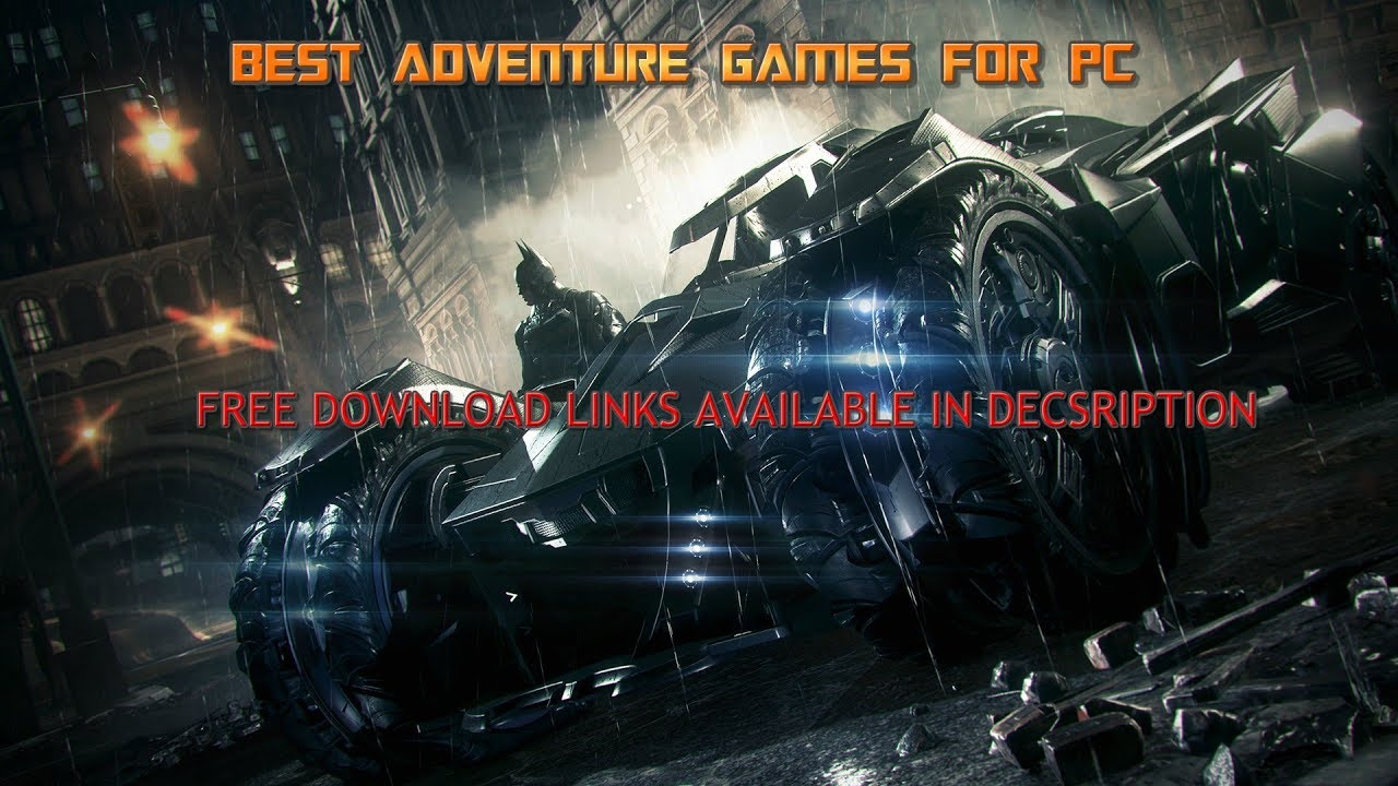 top adventure games free download for pc
