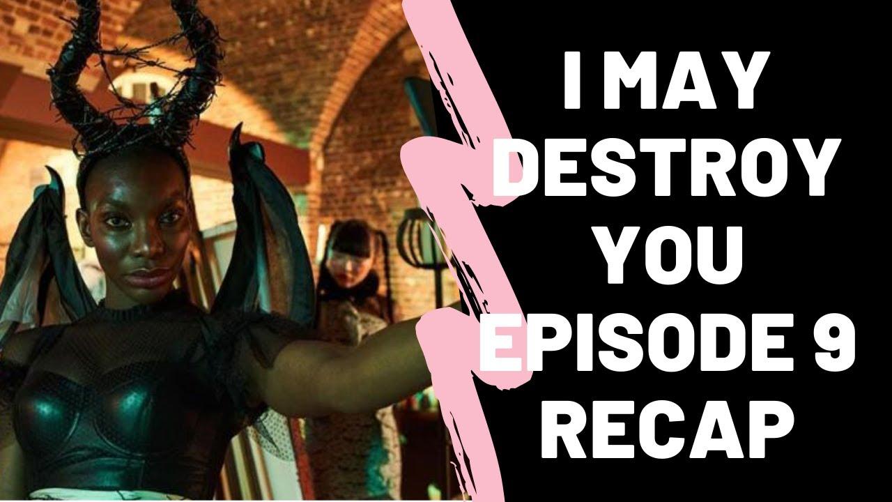 Download I May Destroy You Episode 9 Recap