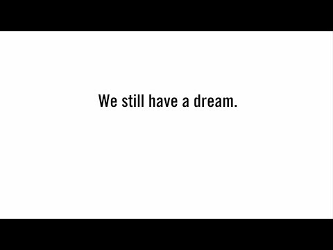 We Still Have a Dream from YouTube · Duration:  1 minutes 52 seconds