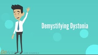 Demystifying Dystonia