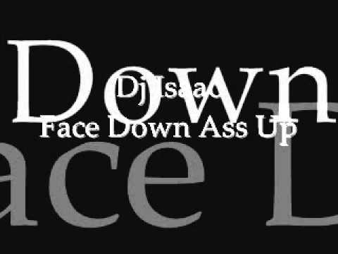 Dj Isaac-Face Down Ass Up