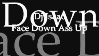Dj Isaac-Face Down Ass Up