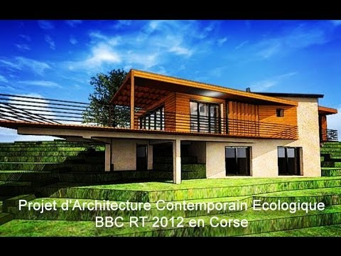 Architecte en corse architecture contemporain ecologique for Architecture ecologique