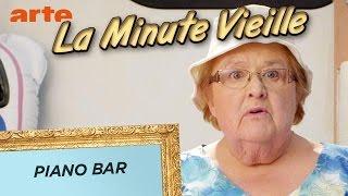 Piano bar - La Minute Vieille - ARTE