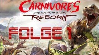 Carnivores: Dinosaur Hunter Reborn - Gameplay [Folge 1v2] (deutsch/german)