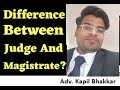 Difference Between Judge and Magistrate (Civil V/s Criminal)