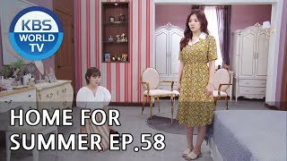 Home for Summer I 여름아 부탁해 - Ep.58 [SUB : ENG,CHN / 2019.07.2…