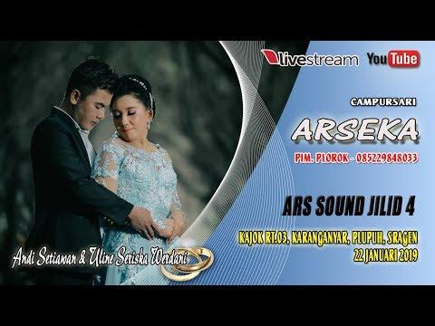 LIVE ARSEKA MUSIK//ARS JILID 4//LIVE KAJOK , KARANGANYAR, PLUPUH, SRAGEN