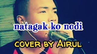 Natagak koh nodi cover by Airul