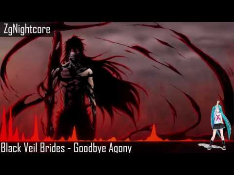 Nightcore - Black Veil Brides - Goodbye Agony