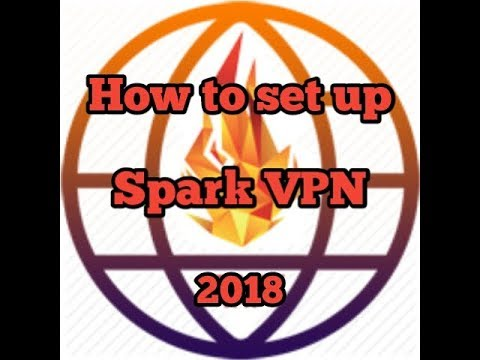 How to set up Spark VPN 2018 by MiyoShi Channel