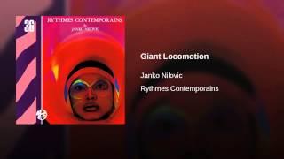 Giant Locomotion