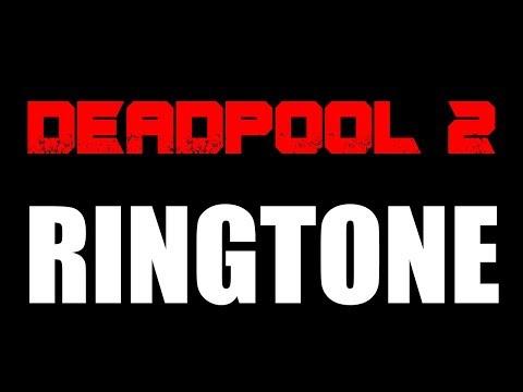Latest iPhone Ringtone - Deadpool 2 Theme Ringtone