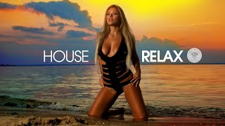 House Relax 2019 (New & Best Deep House Music | Chill Out Mix #26)