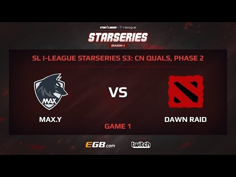 MAX.Y vs Dawn Raid Game 1, SL i-League StarSeries Season 3, China