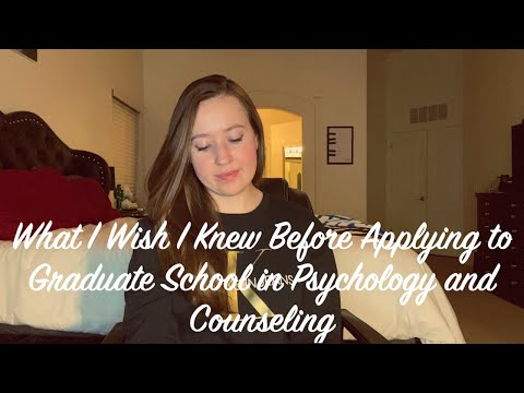 what-i-wish-i-knew-before-applying-to-grad-school-in-psychology-and-counseling
