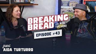FIRST LIVE SHOW WITH MY COUSIN AIDA TURTURRO! Breaking Bread w/ Nick Turturro #43