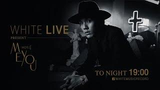 "Meyou White Live - ฟังที่แรก! ""พอจะรู้"" เวอร์ชั่น Acoustic Live"