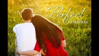 PERFECT -  ED SHEERAN (English - Vietnamese lyrics)