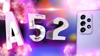 Samsung Galaxy A52 | ПОЛНЫЙ ОБЗОР И ОПЫТ Galaxy A52 256Gb | Топ или..