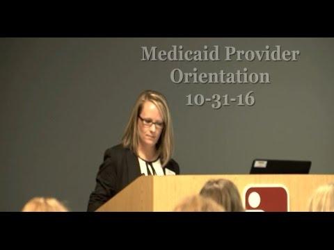 Nebraska Medicaid Provider Orientation 10-31-16