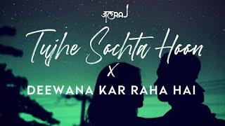 Tujhe Sochta Hoon x Deewana Kar Raha Hai   JalRaj   Emraan Hashmi   Latest Cover 2021 Hindi