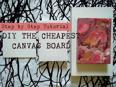 DIY /Step by Step Tutorial/ Make your own Cheapest Canvas Board for Experimental Purposes