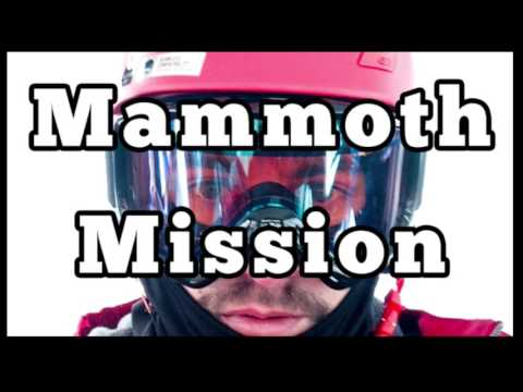 The Mammoth Mission