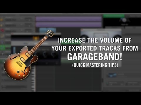 Increase the volume of your exported track from Garageband - Simple Mastering Tip