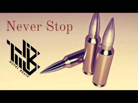 "Killer Aggressive Hip Hop ( Hard ) Rap Beat  Instrumental  "" Never Stop"" - Nupel Beats"