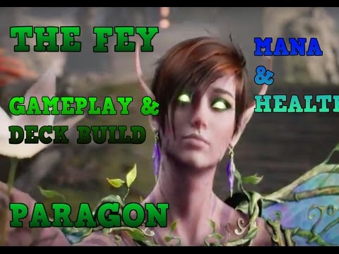Paragon The Fey Gameplay and Deck Build (PS4)