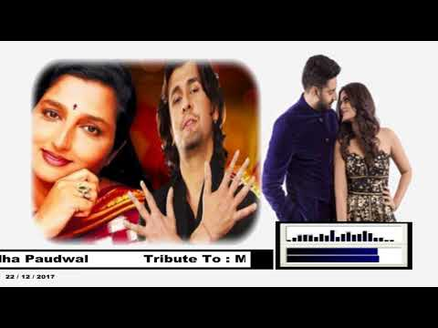 TUJHE JEEVAN KI DOR SE (  Singers, Sonu Nigam & Anuradha Paudwal )