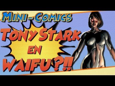 Quand Tony Stark Devins une Femme [Mini-Comics]