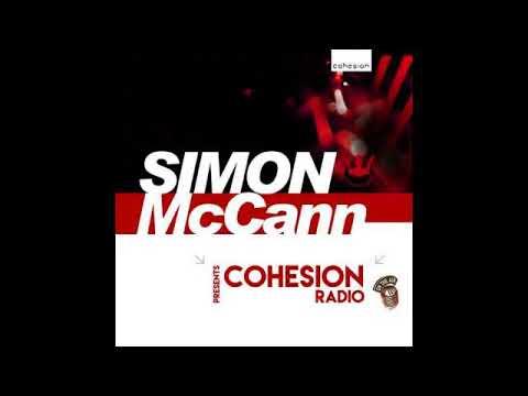 Simon McCann - Cohesion Radio 047 with Astrofegs