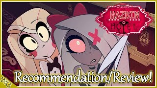 """""""Princess of Hell!? SIGN ME UP!!!"""" Hazbin Hotel Recommendation & Review!"""