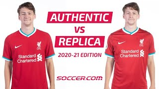 Authentic vs Replica Soccer Jerseys - Key Differences Explained | 2020-21 Edition