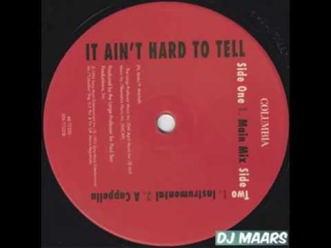 Nas Ain't Hard to Tell (DJ MAARS RE-RUB)