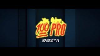 MOE PHOENIX x P.A. - 100 Pro (prod. by Payman & Unik)