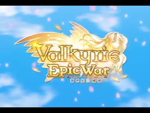 新世紀三國娘(Valkyrie Epic War)_萌翻你的三國