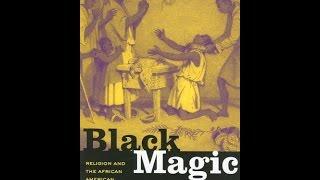 AFRICANS IN AMERICA: HOODOO STOLEN LEGACY (PT. 1) BLACK MAGIC MELANIN MAGIC IS OURS